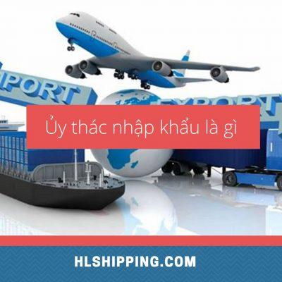 ủy thác nhập khẩu là gì