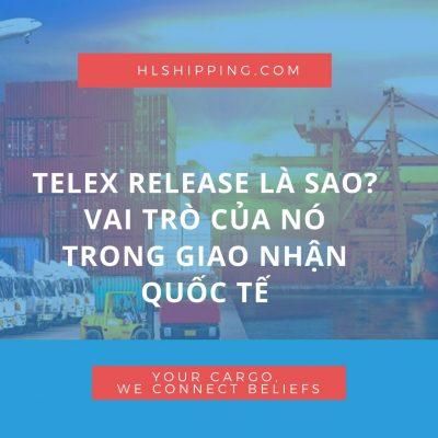 Lưu trữ telex release ts line - HL Shipping