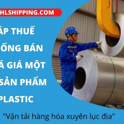 Chính Thức Áp Thuế Chống Bán Phá Giá Một Số Sản Phẩm Plastic Và Màng BOPP Nhập Khẩu